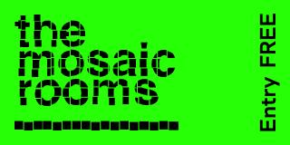 MOSAIC ROOMS